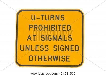 You Turns Prohibited at Signals Unless Signed Otherwise Sign