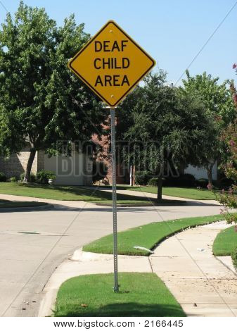 Warning Deaf Child Play Area Sign