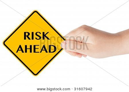 Risk Ahead Sign With Hand