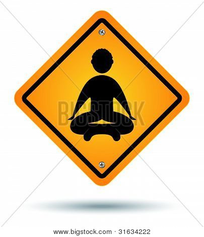 Meditation Road Sign