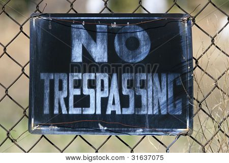 No Trespassing, Period!