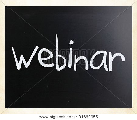 "The Word ""webinar"" Handwritten With White Chalk On A Blackboard"