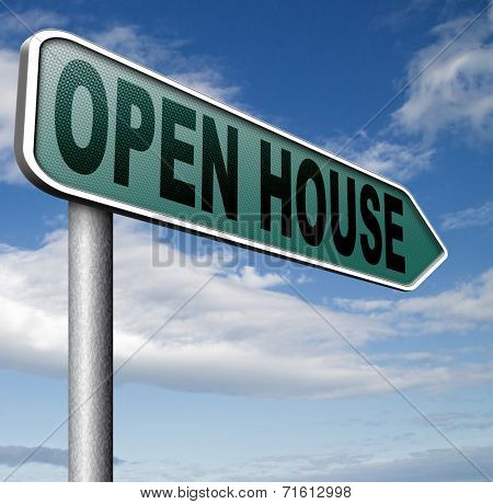 Open house for sale sign at model house forselling buying real estate property