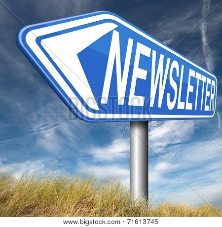 Newsletter with latest hot and breaking news. Icon button or blue road sign illustration