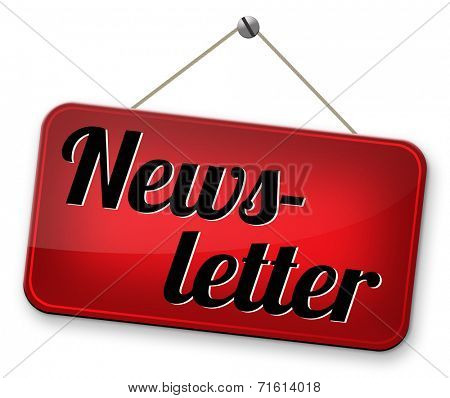 Newsletter with latest hot and breaking news. Icon button or road sign illustration