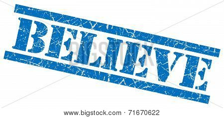 Believe Blue Square Grungy Isolated Rubber Stamp