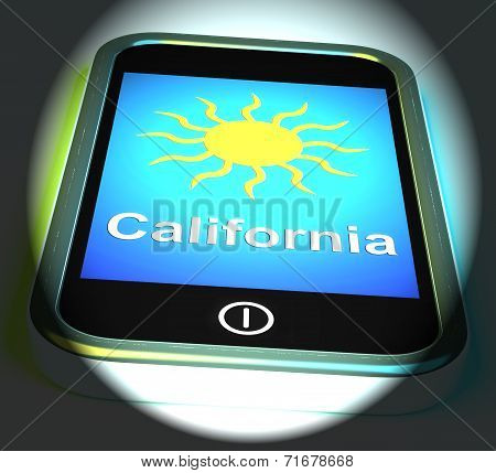 California And Sun On Phone Displays Great Weather In Golden State