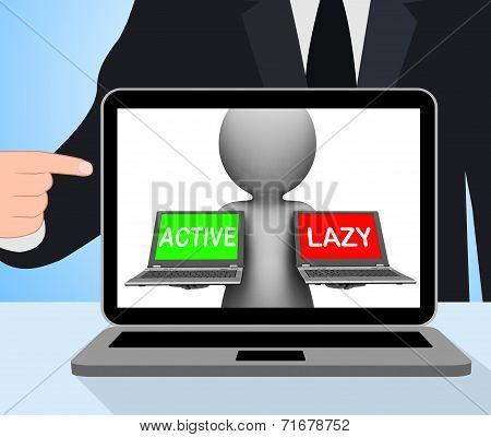 Active Lazy Laptops Displays Action Or Inaction