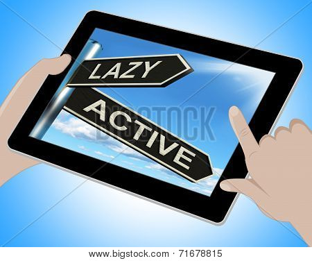 Lazy Active Tablet Shows Lethargic Or Motivated