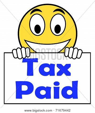 Tax Paid On Sign Shows Duty Or Excise Payment