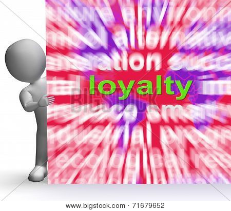 Loyalty Word Cloud Sign Shows Customer Trust Allegiance And Devotion