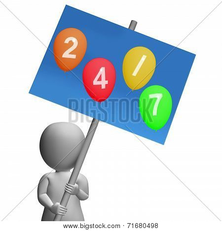 Sign Twenty-four Seven Balloons Represent All Week Availability And Promotions
