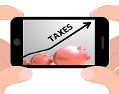 Постер, плакат: Taxes Arrow Displays Higher Taxation And Levies