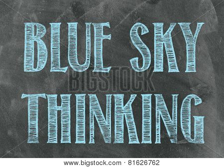Blue Sky Thinking On A Blackboard