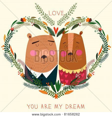 You Are My Dream Card In Bright Colors. Cute Couple Of  Bears  With Flowers In Cartoon Style.romanti