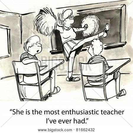 Enthusiastic Teacher