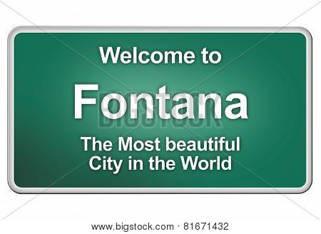 Welcome To Fontana
