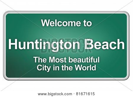 Welcome To Huntington Beach