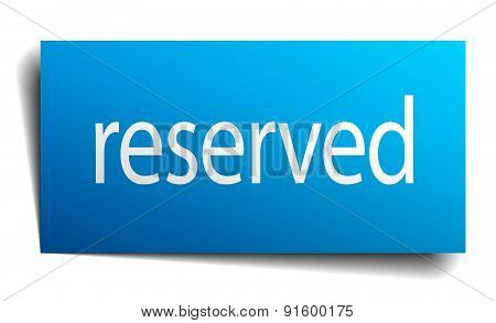 Reserved Blue Paper Sign On White Background