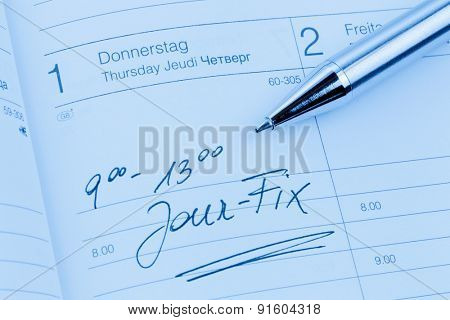 an appointment is entered on a calendar: jour fix