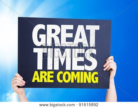 Great Times Are Coming card with sky background