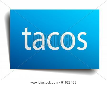 Tacos Blue Paper Sign Isolated On White