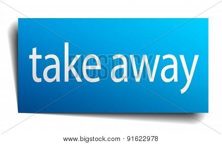 Take Away Blue Paper Sign Isolated On White