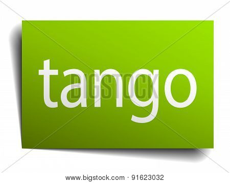 Tango Square Paper Sign Isolated On White