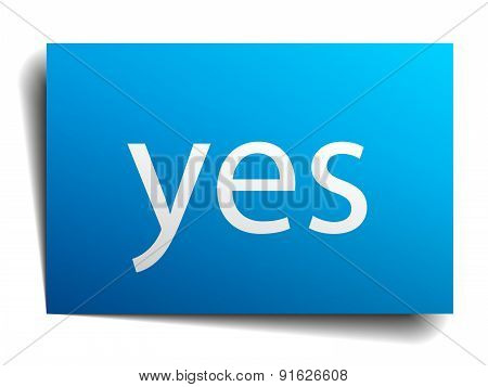 Yes Blue Paper Sign Isolated On White