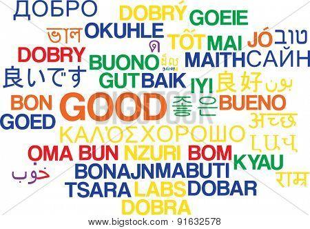 Background concept wordcloud multilanguage international many language illustration of good