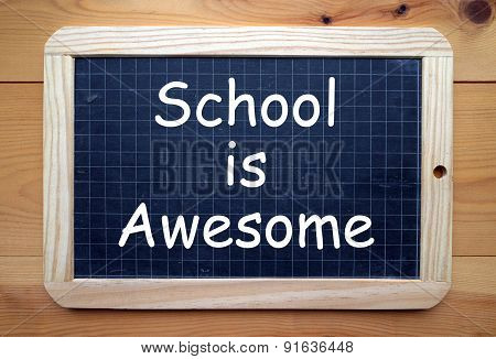 School Is Awesome