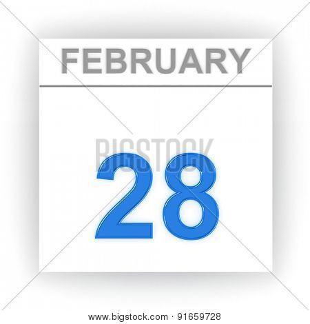 February 28. Day on the calendar. 3d