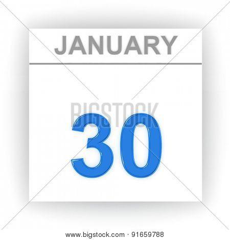 January 30. Day on the calendar. 3d