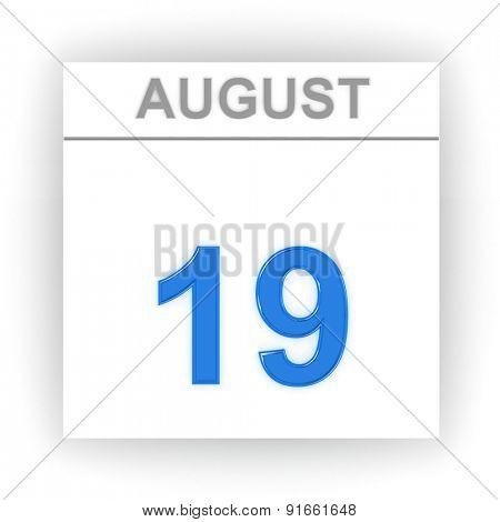 August 19. Day on the calendar. 3d