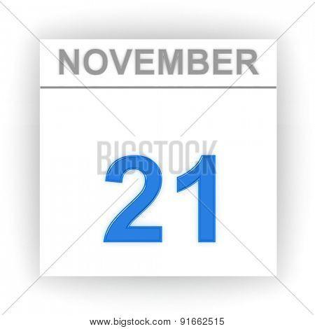 November 21. Day on the calendar. 3d