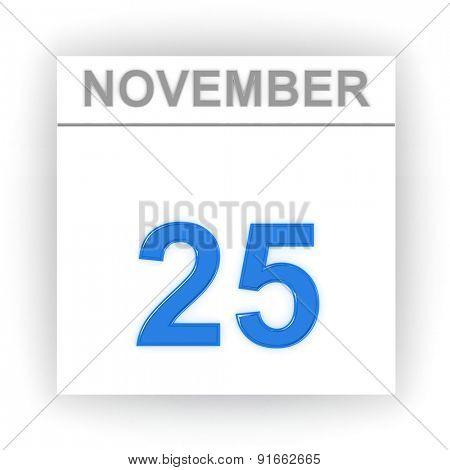 November 25. Day on the calendar. 3d