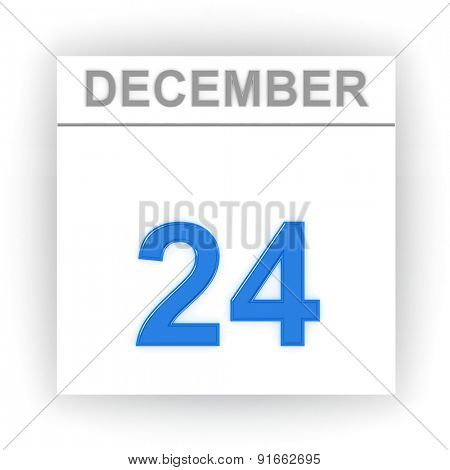 December 24. Day on the calendar. 3d