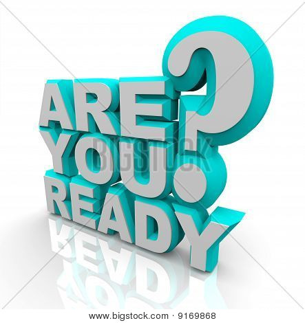 Are You Ready - 3D Words
