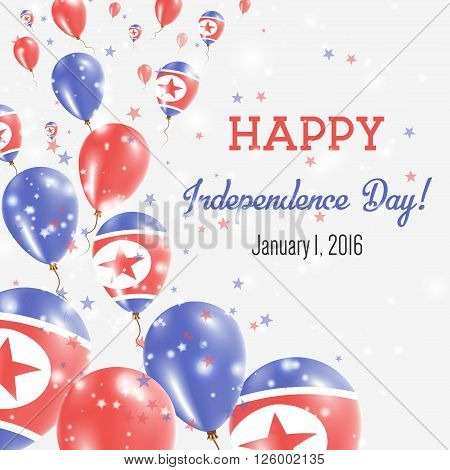 Korea, Democratic People's Republic Of Independence Day Greeting Card.. Flying Balloons In Korea, De