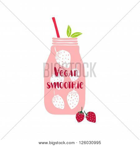 Isolated mason jar. Mason jar with lettering Vegan smoothie. Hand drawn vector illustration with smoothie jar. Jar vector icon.  Smoothie. Cute vector mason jar with berries. Vegan smoothie lettering. Strawberry.