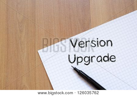 Version upgrade text concept write on notebook