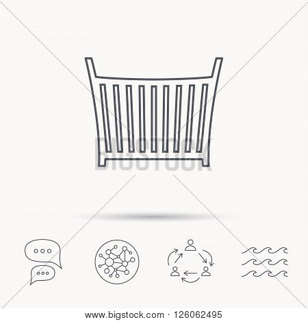 Baby crib bed icon. Child cradle sign. Newborn sleeping cot symbol. Global connect network, ocean wave and chat dialog icons. Teamwork symbol.