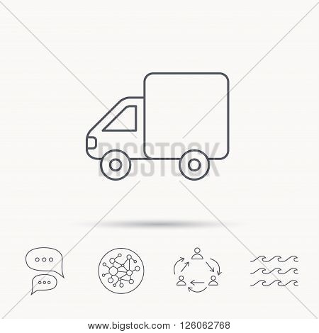 Delivery truck icon. Transportation car sign. Logistic service symbol. Global connect network, ocean wave and chat dialog icons. Teamwork symbol.
