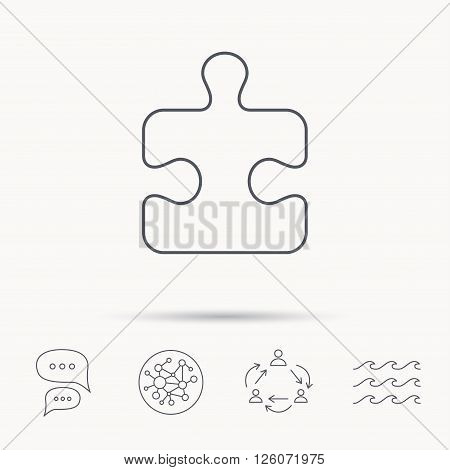 Puzzle icon. Jigsaw logical game sign. Boardgame piece symbol. Global connect network, ocean wave and chat dialog icons. Teamwork symbol.