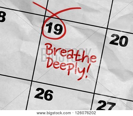 Concept image of a Calendar with the text: Breathe Deeply