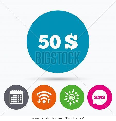 Wifi, Sms and calendar icons. 50 Dollars sign icon. USD currency symbol. Money label. Go to web globe.