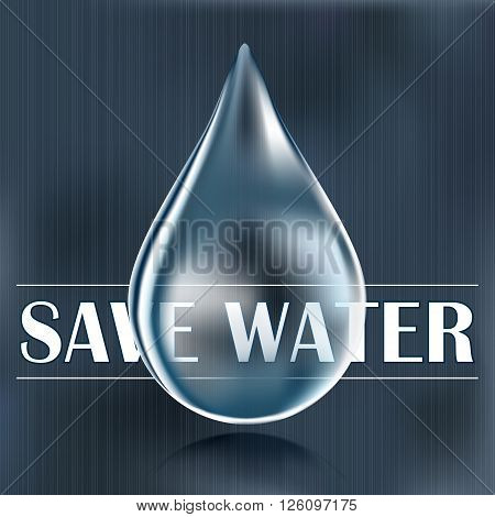 Save water blue water drop water saving reduce and save water supply