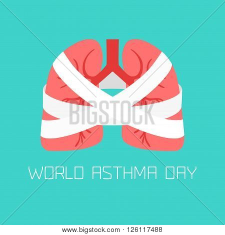 World Asthma Day poster with illustration of lungs wrapped with bandage. Bandage on lungs vector illustration. Asthma awareness sign. Asthma solidarity day symbol.