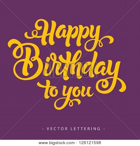 Bright yellow calligraphic Happy Birthday to you inscription on purple background