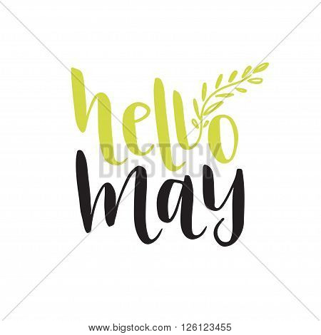 Hand vector lettering. Hello May. Vector social media blog icon.